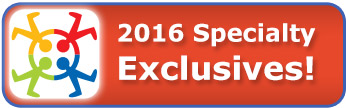 2016 Specialty Exclusives!